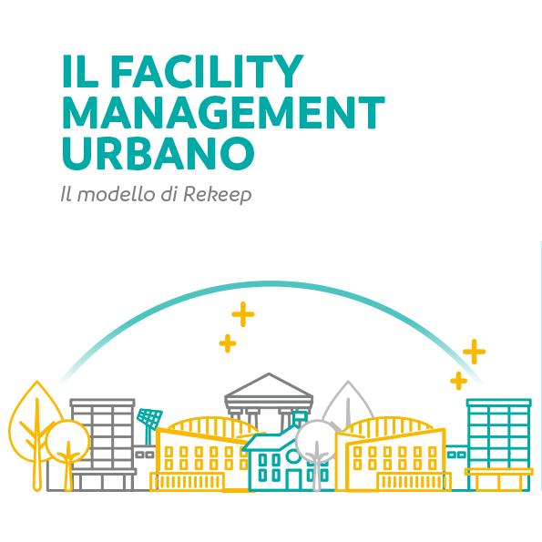 Il Facility Management Urbano
